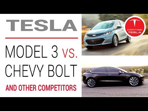 Tesla Model 3 vs Chevy Bolt, and the real competitor of