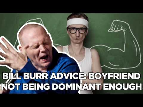 Bill burr advice dating your ex-husband