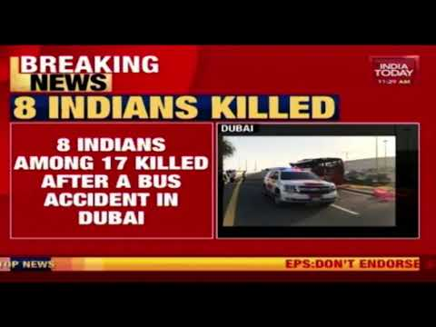 8 Indians Among The 17 Killed In Dubai Bus Accident